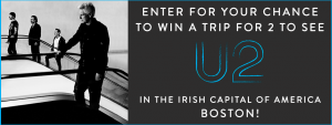 Canada.com – Win a trip for 2 to U2 in the Irish Capital of America Boston valued at $3,000