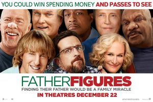 Exclaim – Father Figures – Win a $200 pre-paid credit card and passes to see Father Figures