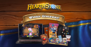 Blizzard Entertainment – Hearthstone Winter – Win 1 of 5 grand prize packages OR 1 of 250 Runner up prizes