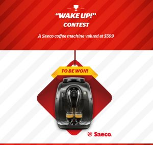 Brault & Martineau – Wake Up! – Win a Saeco coffee machine valued at $599