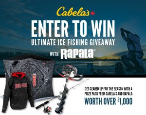 Cabela's Retail Canada – Ice Fishing National – Win a grand prize package valued at $1,100