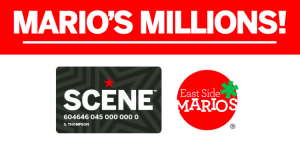 East Side Marios – Mario's Millions – Win 1 of 100 prizes of 30,000 SCENE Points valued at $300 each