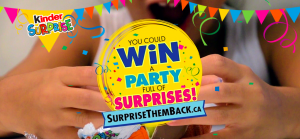 Ferrero Canada – The Kinder Surprise Them Back – Win 1 of 3 grand prizes of a theme party valued at up to $5,000 OR 1 of 3,000 minor prize packs