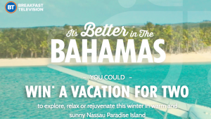 Rogers – Breakfast Television & The Islands of The Bahamas – Win 1 of 3 vacations to Nassau Paradise Island valued at $3,200 CAD each