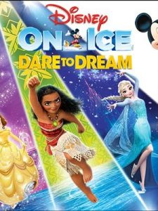 Canadian Tire Centre – Disney on Ice Dare to Dream – Win 4 tickets to see Disney on Ice valued at $140
