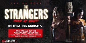 EB Games Canada – Win a prescreening of The Strangers: Prey at Night for 2