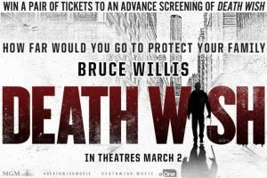 "Exclaim! Media and eOne Films Canada – Win 1 of 80 pairs of advance screening tickets to see ""Death Wish"".jpg"