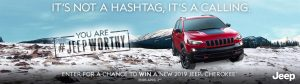 FCA Canada – Jeep Worthy – Win a new 2019 Jeep Cherokee valued at $45,000 CDN