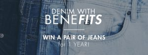 GBG Denim – Denim with Benefits – Win a free pair of Buffalo jeans per month for a whole year (total valued at $1,500)