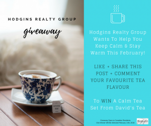 Hodgins Realty Group – Win a Calm Tea Set from David's Tea
