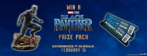 IMAX – Black Panther – Win 1 of 5 prize packs valued at over $251 each