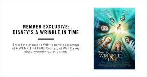 Indigo – Plum Rewards: Advance Screening – Win admission for 25 people to a screening of Disney's A Wrinkle in Time valued at $625