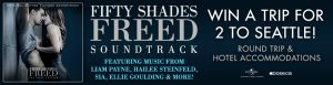 Obox Editions – Fifty Shades Freed – Win a trip for 2 to Seattle, Washington valued at $2,500
