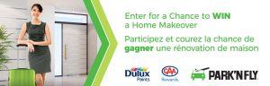 Park'N Fly Canada – 2018 Perfect Home Makeover – Win a grand prize valued at $4,000 OR 1 of 2 minor prizes