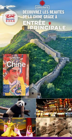 """Radio-Canada – Win an """"Essential China & Yangtze River"""" travel prize package for 14 days for 2"""