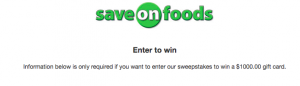 Save On Foods – Customer Service Survey – Win an Overwaitea Food Group Gift card valued at $1,000