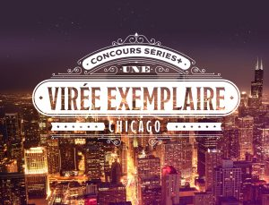 Series – Win a trip to Chicago valued at $5,000