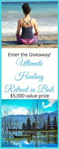The Nomadic Vegan – Win the Ultimate Healing Retreat in Bali, Indonesia valued at $5,000