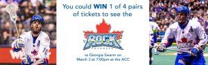 The Toronto Star Wonderlist – Win 1 of 4 pairs of tickets to see Toronto Rock vs. Georgia Swarm
