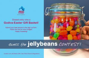 Atlas Van Lines – Guess the Jellybeans – Win a Godiva Chocolate Easter Gift Basket valued at $100