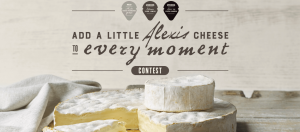 Saputo Dairy Products – Add a Little Alexis Cheese to Every Moment – Win 1 of 3 prize packs valued at $500 each