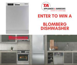 TA Appliances – Win a Blomberg Dishwasher valued at over $1,199