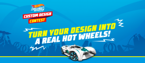 The Hot Wheels Vehicle Design – Win a grand prize valued at $1,100 OR 1 of 7 minor prizes
