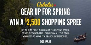 Cabelas – Spring Shopping – Win a $2,500 Cabela's gift card