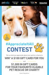 Pet Valu – #AppreciateItAll – Win 1 of 3 prizes