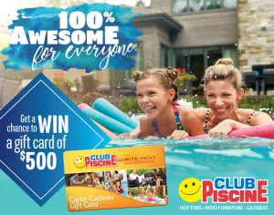 Publi Sac – Win a $500 Gift Card Club Piscine