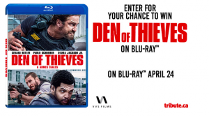 Tribute Publishing – Win 1 of 10 copies of Den of Thieves  on Blu-ray valued at $29.99 CDN each