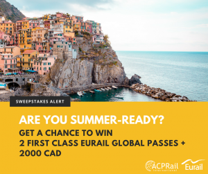 ACP Rail International – Going Away for the Holidays – Win 2 First Class Eurail Global Flexible 10 days plus $2,000 CAD