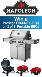 Napoleon-Wolf Steel – Great Grilling – Win a grand prize of a Prestige propane gas grill valued at $1,549 OR 1 of 8 minor prizes