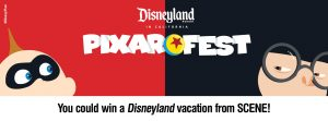 SCENE – Incredible Vacation – Win 1 of 2 vacation packages for 4 people for 5 days to the Disneyland Resort in California valued at $7,150 each