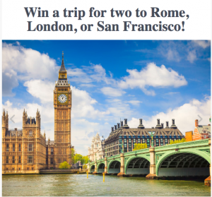 Scott's Cheap Flights – Win a trip for 2 to London, Rome or San Francisco valued at $1,000USD and $3,500USD travel credit for accommodation