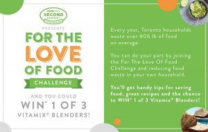 Second Harvest – For the Love of Food Challenge – Win 1 of 3 grand prizes of a blender valued at $500 each OR 1 of 10 minor prizes