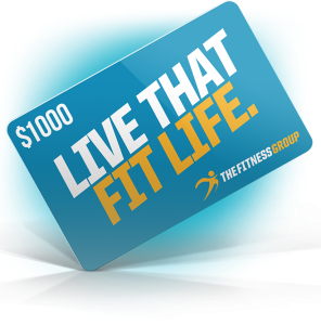 The Fitness Group – Win a $1,000 Gift Card