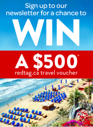 redtag.ca – May Sign-up – Win a $500 redtag.ca travel voucher to use towards your next Vacation Package