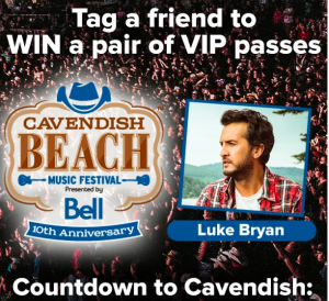 CTV Atlantic News – Countdown to Cavendish – Win 1 of 10 prizes of 2 four-day VIP tickets to the Cavendish Beach Music Festival valued at $1,068 each