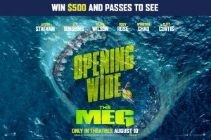 Exclaim Media – THE MEG – Win a grand prize of a $500 pre-paid gift card and advance screening passes OR 1 of 80 minor prizes