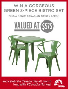 Canadian Turkey – Win a green 3-piece Bistro set valued at $575