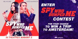Cineplex – Spy Who Dumped Me – Win a trip for 2 to Amsterdam, Netherlands valued at $3,000 USD