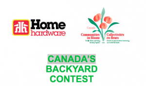 Communities in Bloom – Home Hardware – Canada's Backyard – Win a grand prize of $1,000 Home Gift Card OR 1 of 5 minor prizes