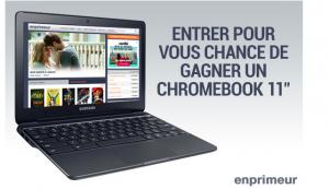 Enprimeur – Win a 11″ Chromeook valued at $300 CDN
