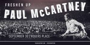 Global News – 630 CHED – Paul McCartney – Win a pair of tickets valued at $500