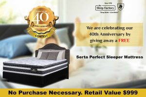 Sleep Factory – Win a grand prize of a Serta Perfect Sleeper Queen Mattress valued at $999 OR a minor prize.jpg