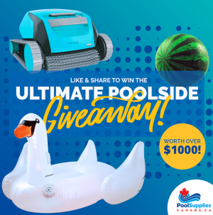 Pool Supplies Canada – Win an Ultimate Poolside prize pack valued at over $1,000