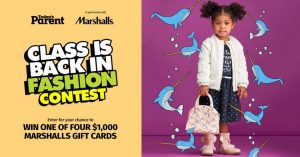 Today's Parents – Back To School – Win 1 of 4 Marshall's gift cards valued at $1,000 CDN each to redeem at Marshall's stores