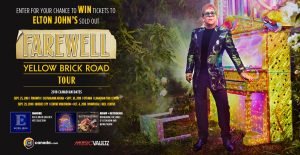 Universal Music Canada – Elton John – Win 1 of 4 grand prizes of 2 tickets to see the performance plus a prize pack (total valued at $450 each) OR 1 of 10 minor prizes
