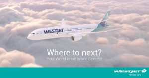 WestJet – Your World is Our World – Win a round-trip airfare for 2 valued at $1,075 CAD